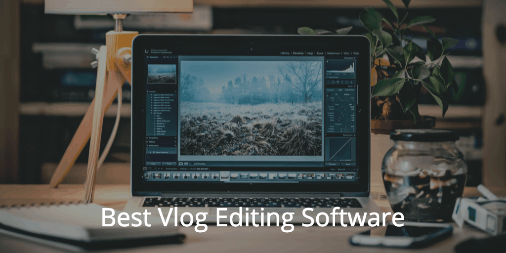 Best Vlog Editing Software