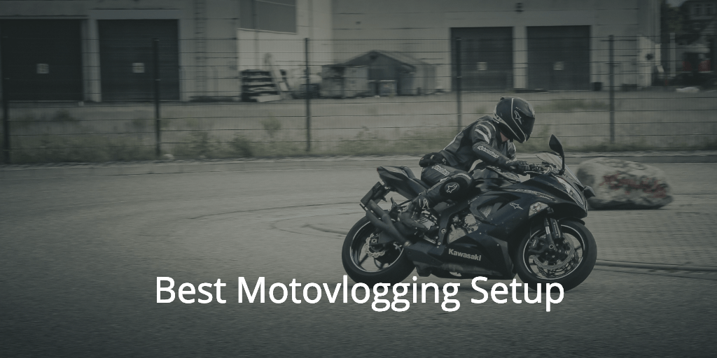 Motovlogging equipment guide